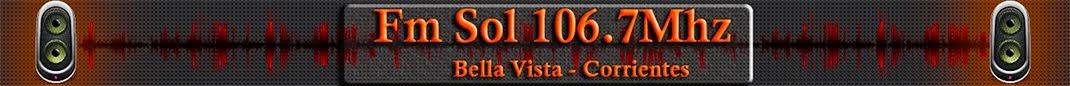 Fm Sol 106.7mhz  | Bella Vista | Corrientes | Argentina