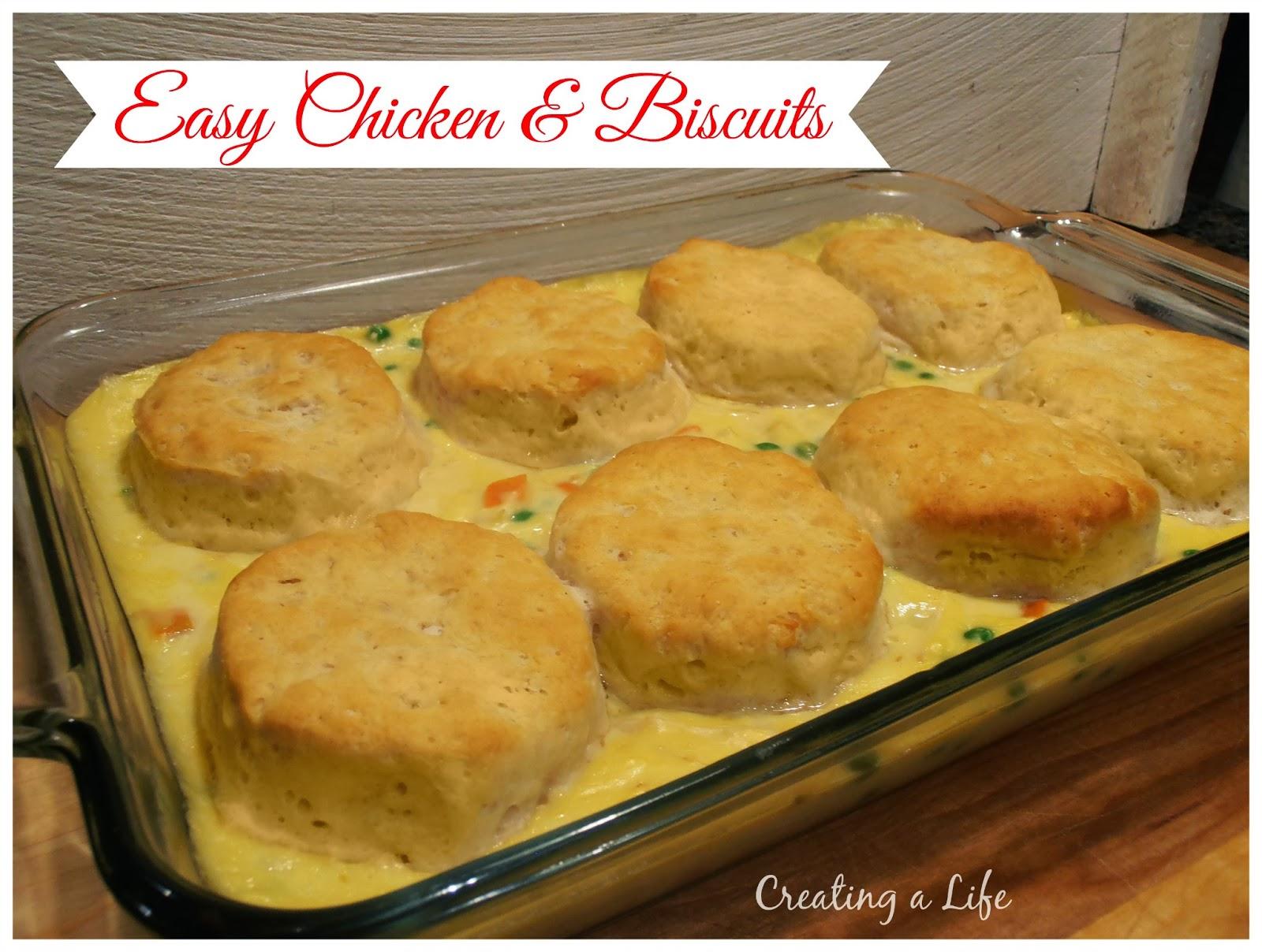 Easy Chicken & Biscuits
