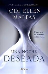 Una noche deseada. Una novela erótica de Jodi Ellen Malpas