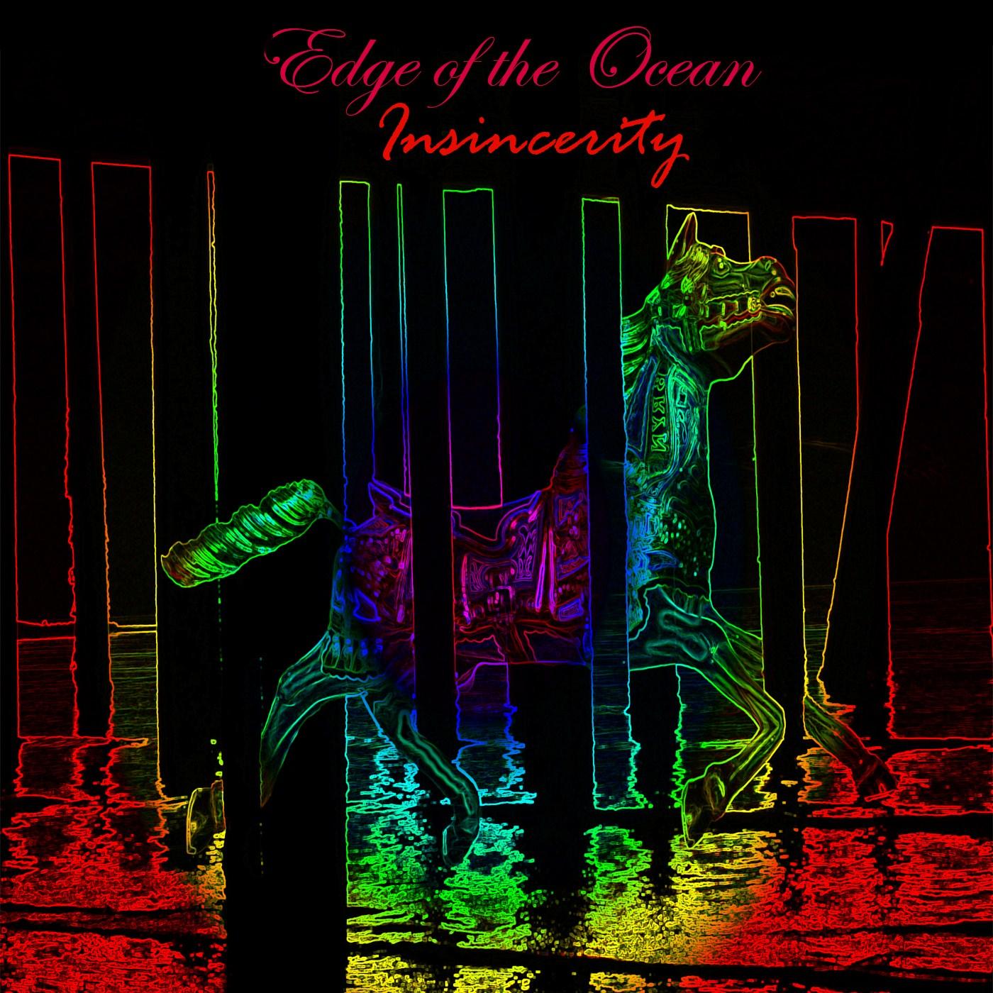 Edge of the Ocean - Insincerity