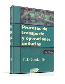 Procesos de Transporte y Operaciones Unitarias, 3ra Edición   Christie Geankoplis