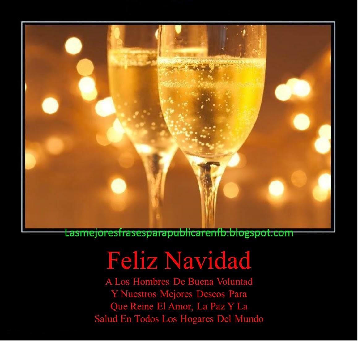 Frases De Navidad: Feliz Navidad A Los Hombres De Buena Voluntad