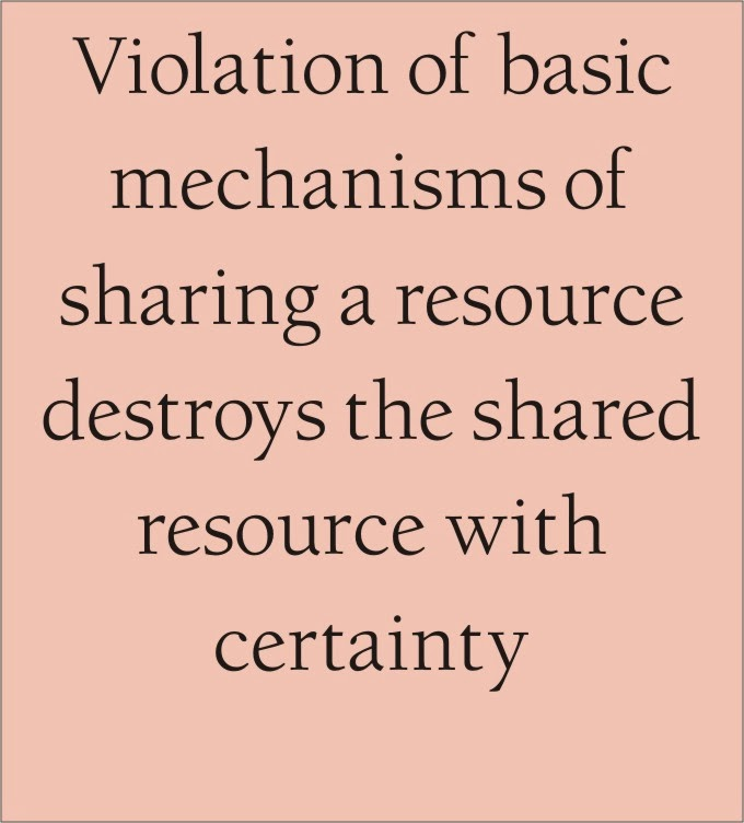 To share a resource amongst many sharers, all must take care of the resource and follow basic rules of sharing for continued and healthy sharing
