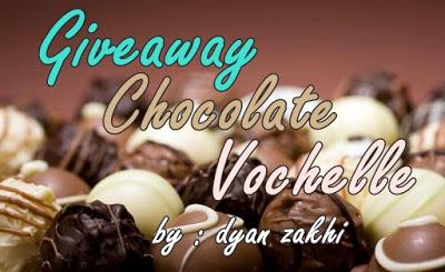 Giveaway Chocolate Vochelle by dyan zakhi