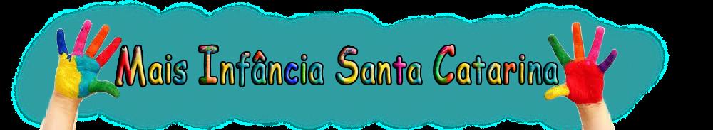 Mais infância Santa Catarina