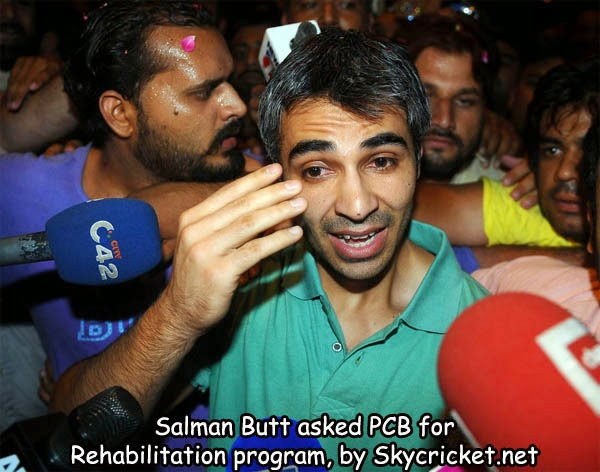 Salman Butt asked PCB for Rehab program