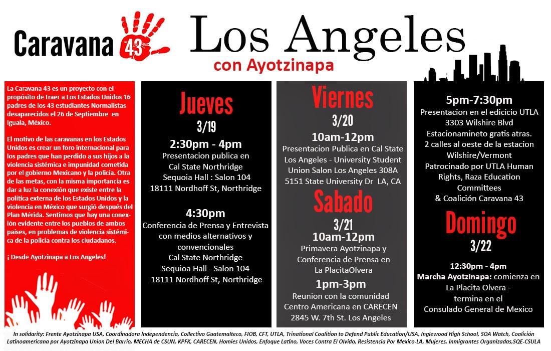 Caravana 43, Ayotzinapa Vive, La Lucha Sigue!!