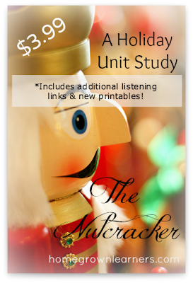 Nutcracker Holiday Unit Study from Homegrown Learners