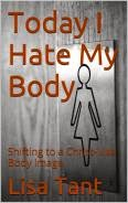 Today I Hate My Body