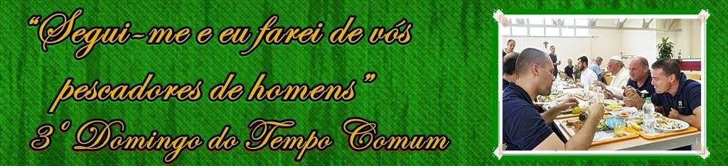 3º DOMINGO DO TEMPO COMUM