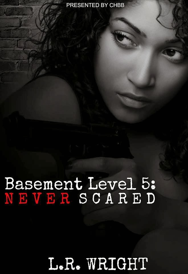 Basement Level Five: Never Scared