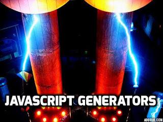 Javascript Generators