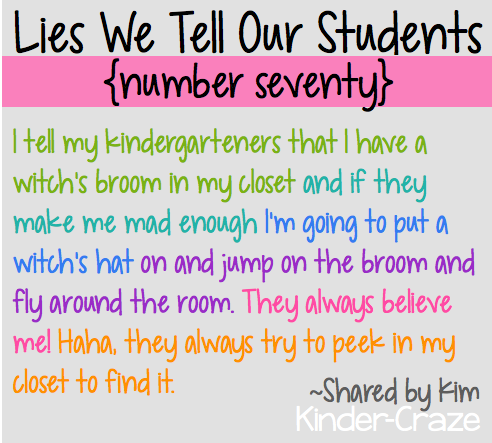 funny lies kindergarten teachers tell their students