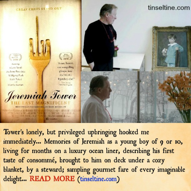FOODIE FILM - JEREMIAH TOWER: THE LAST MAGNIFICENT