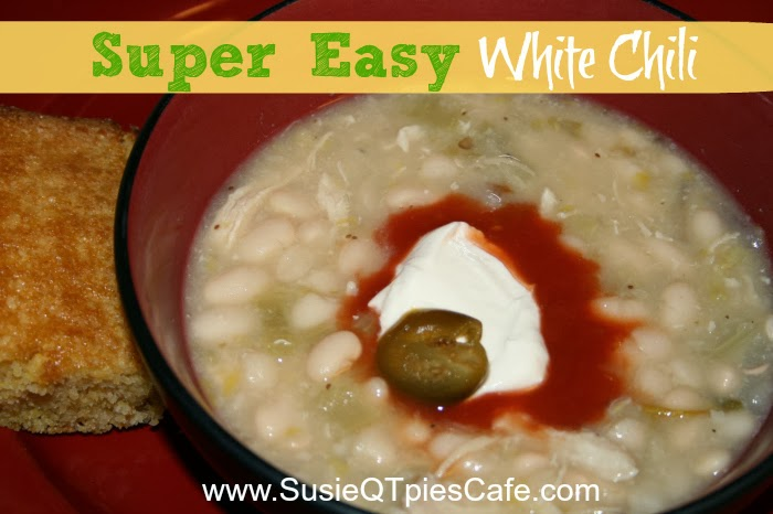 SusieQTpies Cafe: Super easy White Chili Chicken Fall Recipe