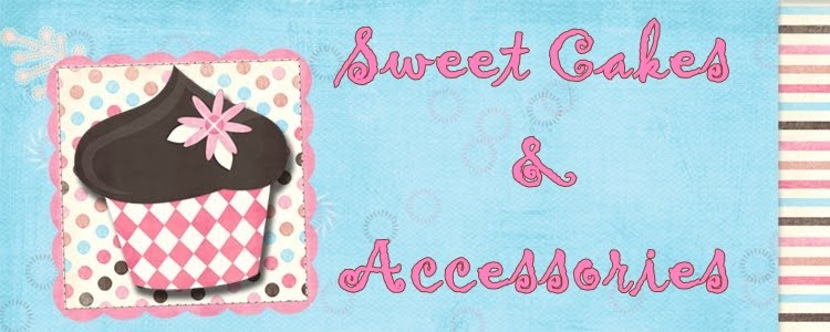 Sweet Cakes &amp; Accesories