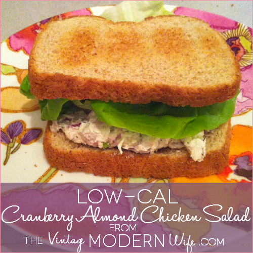 thevintagemodernwife.com Low-Cal Cranberry Almond Chicken Salad
