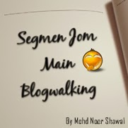 SEGMEN JOM MAIN BLOGWALKING WITH MOHD NOOR SHAWAL
