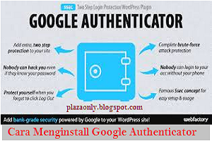 Cara Menginstall Google Authenticator