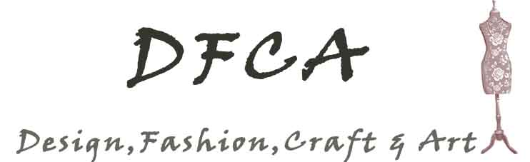 DFCA ( Design, Fashion, Craft And Art )