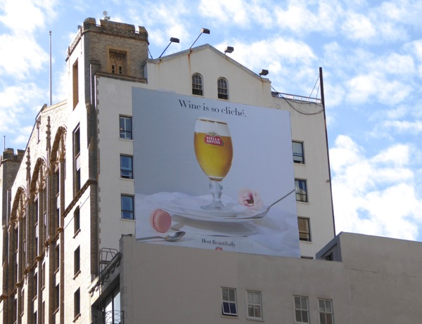 Wine is so cliché Stella Artois billboard San Francisco
