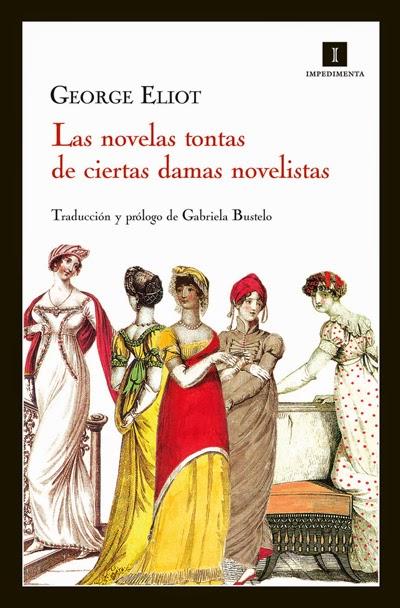 Las novelas tontas de ciertas damas novelistas George Eliot