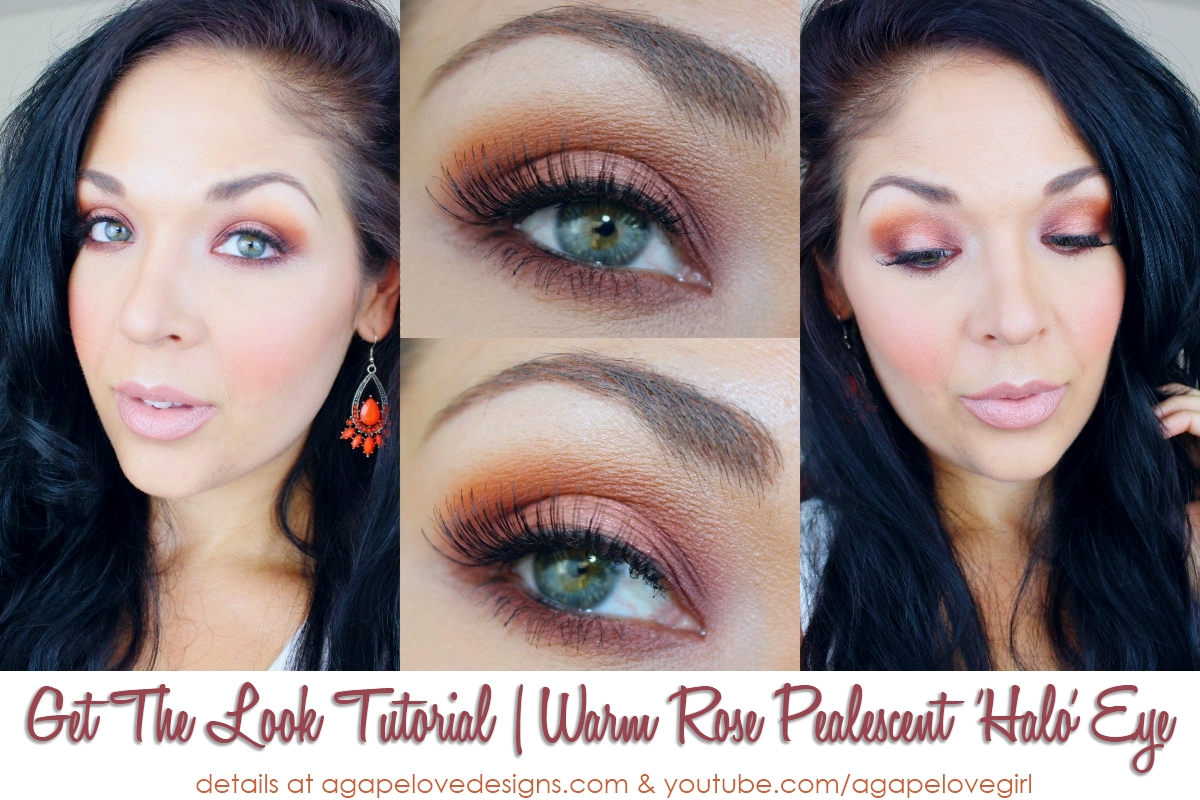 Agape Love Designs Get The Look Tutorial Warm Rose Pealescent