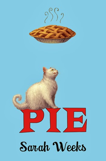 Book cover: Pie by Sarah Weeks. A large white cat licks his lips, looking at a pie drawn floating over his head.