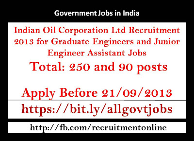 Indian Oil Corporation Ltd Recruitment 2013 for Graduate Engineers and Junior Engineer Assistant Jobs