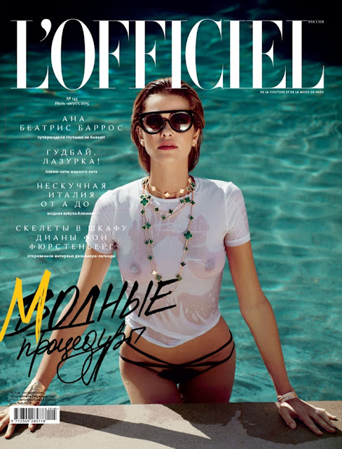 Actress, Supermodel @ Ana Beatriz Barros For L'Officiel Russia, July/August 2015