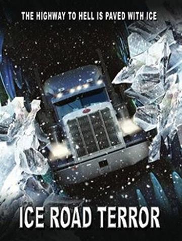 Ver Ice Road Terror 2011 Online