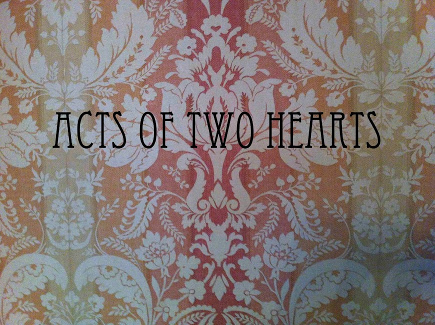 Acts of Two Hearts