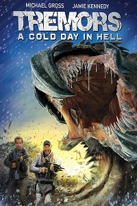 Watch Tremors: A Cold Day in Hell Online Free in HD