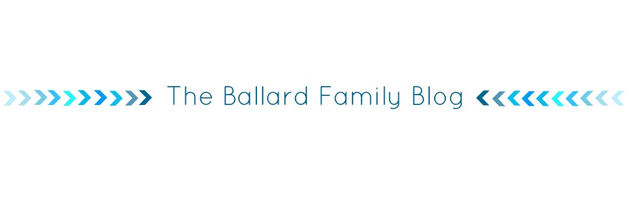 The Ballard Family Blog