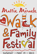 Mattie Miracle 4th Annual Walk & Family Festival  -- A HUGH SUCCESS!!! Stay tuned for photos!!!