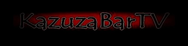 KazuzaBarTV