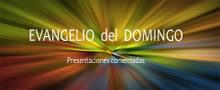 EVANGELIO de las MISAS DOMINICALES