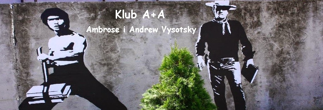 Klub A+A. Ambrose i Andrew Vysotsky