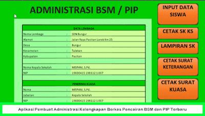 Aplikasi Pembuat Administrasi Kelengkapan Berkas Pencairan BSM dan PIP Terbaru