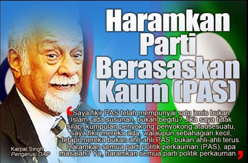 KARPAL ~ Haramkan Parti Berasaskan Kaum (PAS)