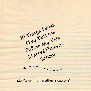 10 Things I Wish They Told Me Before My Child Started Primary School
