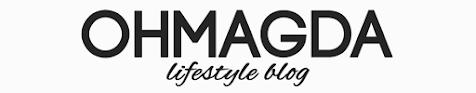 OHMAGDA | LIFESTYLE