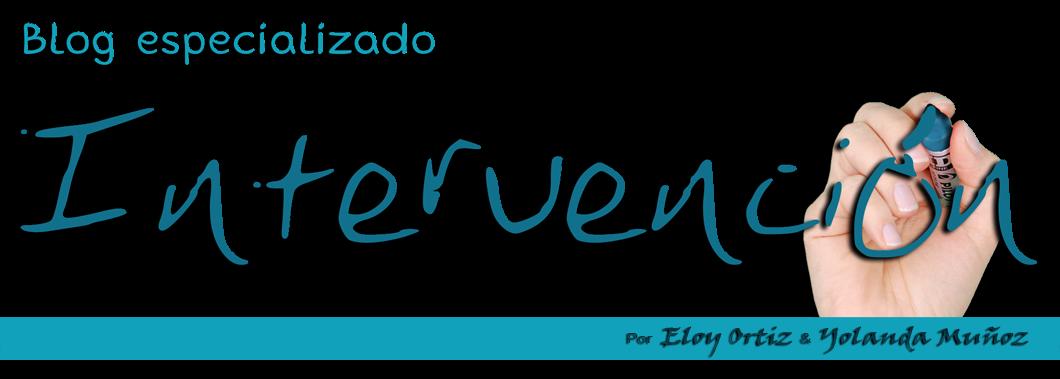 BLOG DE INTERVENCIÓN por Eloy Ortiz y Yolanda Muñoz