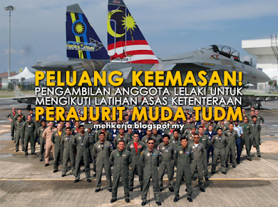 Temuduga Terbuka 2016 di Tentera Udara Diraja Malaysia (TUDM) http://mehkerja.blogspot.my/