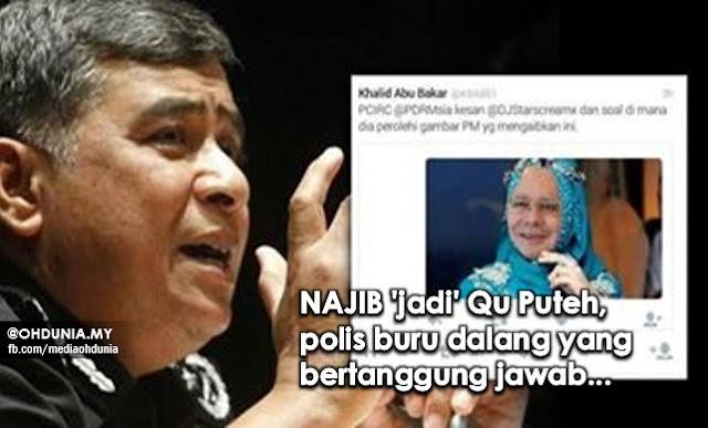 Polis buru individu aibkan Najib menyerupai Qu Puteh