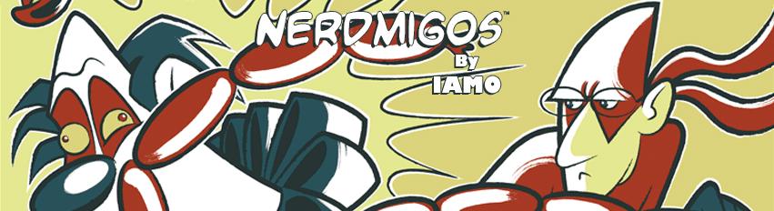 """Nerdmigos"" By IAMO"