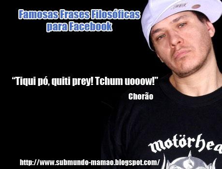 Submundo Mamão Famosas Frases Filosóficas Para Facebook 1