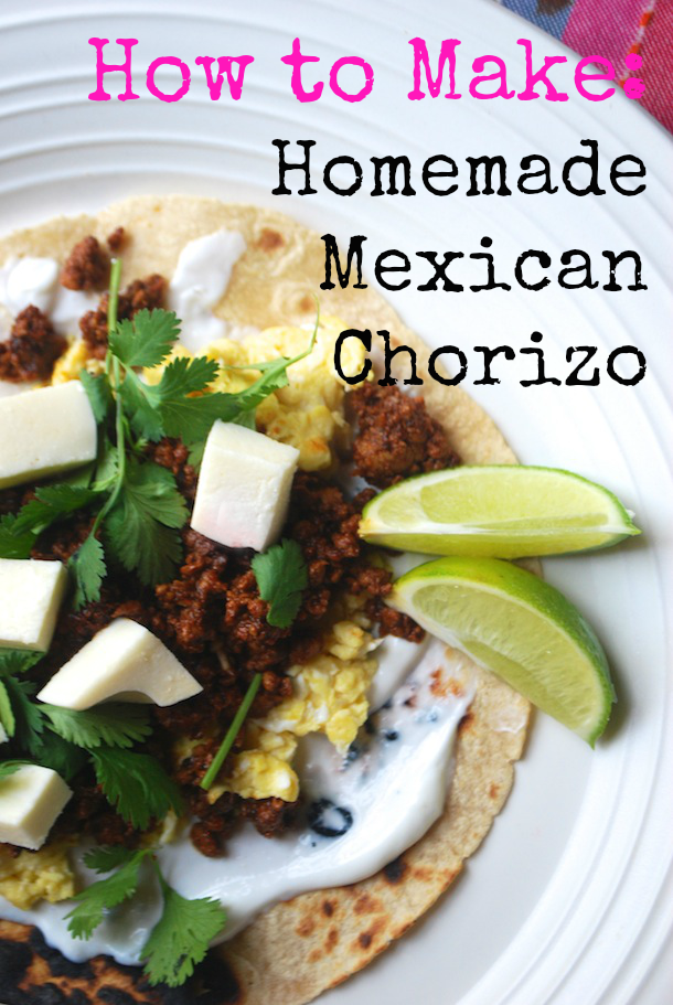 Homemade Mexican Chorizo - Always Order Dessert