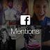 Facebook Mention Kini Hadir Untuk Para Pengguna Android