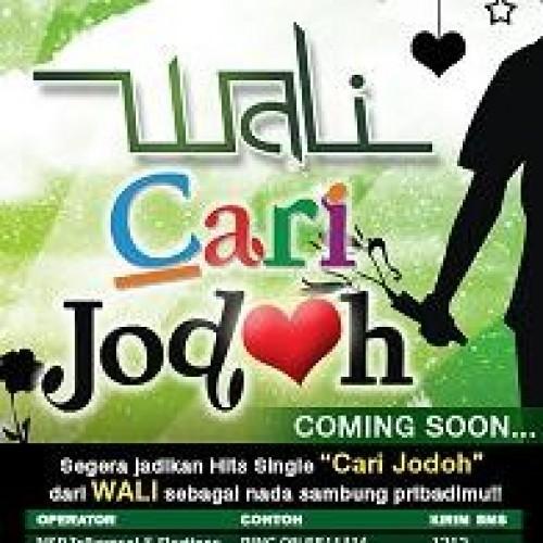 Lirik Lagu Wali - Cari Jodoh
